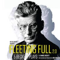 Butler Theatre: Fleeting Full 2.0 - Begin Again