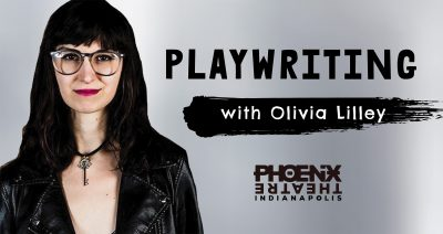 Playwriting with Olivia Lilley