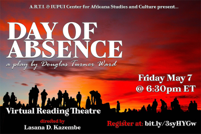 Day of Absence - Zoom Virtual Reading Theatre (FREE & open to ALL) - Fri. May 7, 6:30pm ET