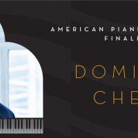 American Pianists Awards - Dominic Cheli solo recital