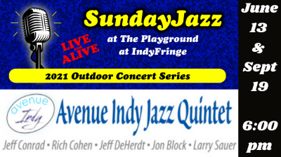 LIVE and ALIVE - Sunday Jazz at the Playground - Avenue Indy Jazz Quintet