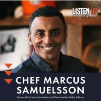 Listen Up with Marcus Samuelsson