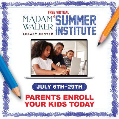 Madam Walker Legacy Center Summer Institute