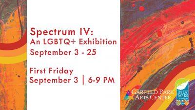 Opening Reception┃Spectrum IV: An LGBTQ+ Exhibition