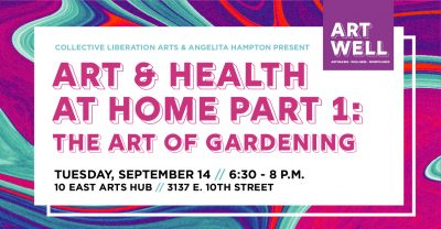 Art and Health at Home Part 1: The Art of Gardening