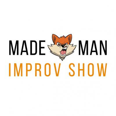 Made Man Improv Show (Ages 21+)