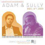 Grand Encounters: Adam & Sully!