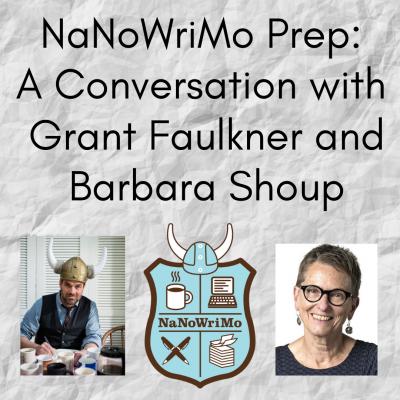 NaNoWriMo Prep: A Conversation with Grant Faulkner...