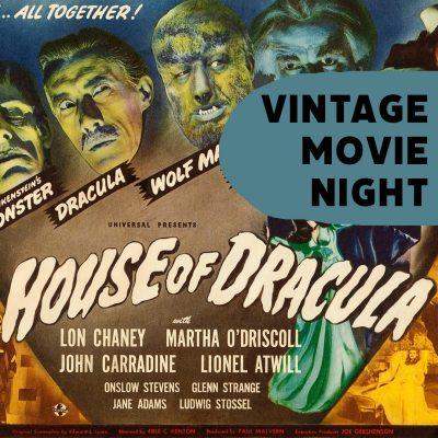 Vintage Movie Night | House of Dracula (1945)