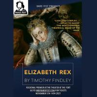 Bardfest Presents: Elizabeth Rex