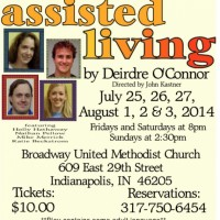 Upcoming StageWorthy show, ASSISTED LIVING (an Indiana premiere)