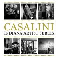 Casalini, Indiana Artist Series