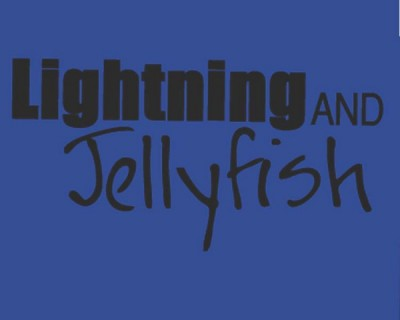 Lightning and Jellyfish