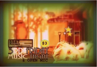 3rd Friday, MUSIC  NIGHT & OPEN-MIC