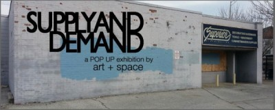 Supply And Demand, a POP UP exhibition