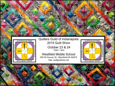 "Quilt Show 2015 - ""A Stitch In Time"""