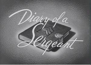 Diary of a Sergeant (1945)