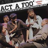 Act A Foo Improv Crew