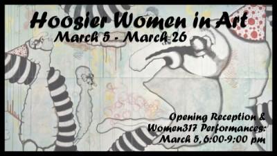 Hoosier Women in Art Reception & Women317 Performances