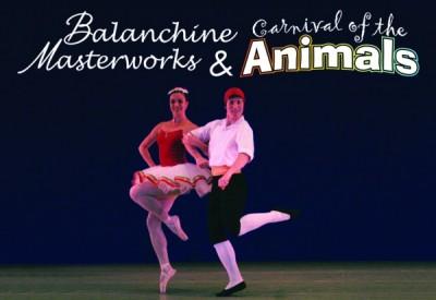 Balanchine Masterworks & Carnival of the Animals