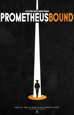 EclecticPond Theatre Company presents Prometheus Bound