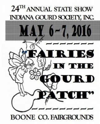 """The 24th ANNUAL IND. GOURD SOC. STATE SHOW:  """"Fairies in the Gourd Patch!"""""""