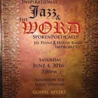 Inspirational Jazz & the WORD Spoken Poetically
