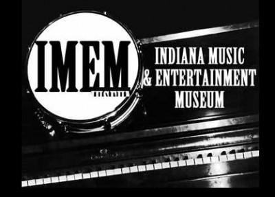 INDIANA MUSIC & ENTERTAINMENT MUSEUM